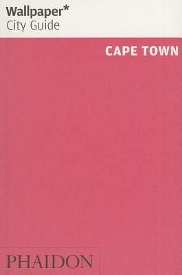 Wallpaper City Guide Cape Town 2014 By Wallpaper Magazine (COR)